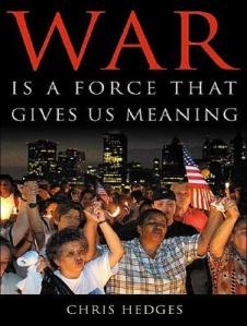 War-Is-a-Force-That-Gives-Us-Meaning-9781400104581